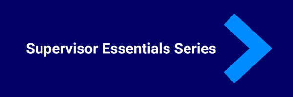 Supervisor Essentials Series