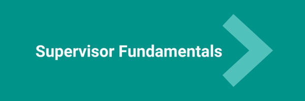 Supervisor Fundamentals